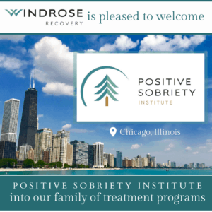"""Graphic of the Chicago skyline stating, """"Windrose Recovery is pleased to welcome Positive Sobriety Institute to our family of treatment programs."""""""